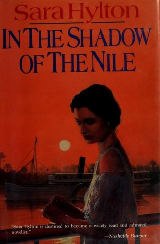 In the shadow of the Nile by Sara Hylton