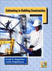 Cover of: Estimating in building construction | Frank R. Dagostino
