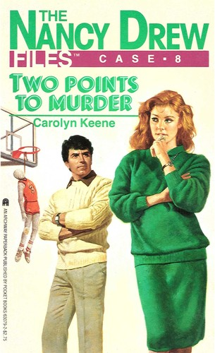 TWO POINTS FOR MURDER (NANCY DREW FILES 8) by Carolyn Keene