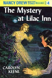 Cover of: The Mystery at Lilac Inn (Nancy Drew, Book 4) | Carolyn Keene