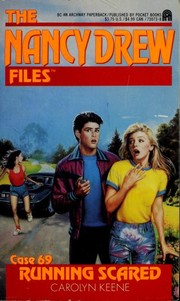 Cover of: RUNNING SCARED: NANCY DREW FILES #69 (Nancy Drew Files)