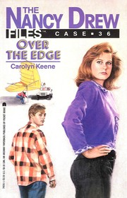 Cover of: Nancy Drew files: Over the edge