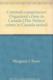 Cover of: Criminal conspiracies | Margaret E. Beare