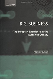 Cover of: Big Business: The European Experience in the Twentieth Century