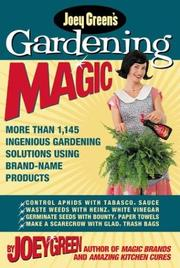 Cover of: Joey Green's Gardening Magic: More Than 1,120 Ingenious