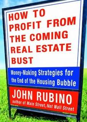 Cover of: How to Profit from the Coming Real Estate Bust