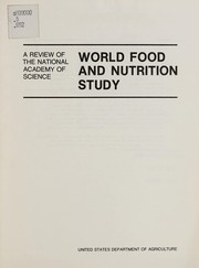 Cover of: A review of the National Academy of Science, world food and nutrition study | United States. Agricultural Research Policy Advisory Committee