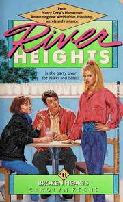Cover of: BROKEN HEARTS: RIVER HEIGHTS #11 (River Heights Ser No. 11)