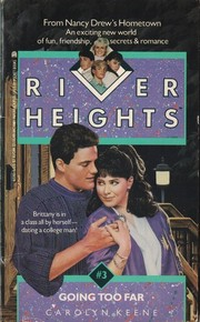 Cover of: GOING TOO FAR RIVER HEIGHTS #3 (River Heights, No 3)