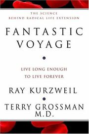 Cover of: Fantastic Voyage | Ray Kurzweil, Terry Grossman