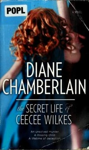 Cover of: The Secret Life of CeeCee Wilkes | Diane Chamberlain