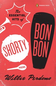 Cover of: The Essential Hits of Shorty Bon Bon | Willie Perdomo