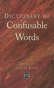 Cover of: Dictionary of Confusable Words