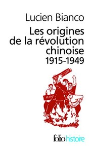Cover of: Orig de La Revol Chinoi (Folio Histoire) (English and French Edition)