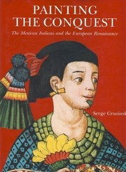 Cover of: Painting The Conquest