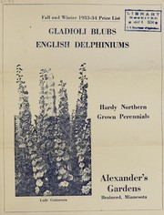 Cover of: Gladioli bulbs, English delphiniums, hardy Northern grown perennials | Alexander