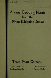 Cover of: Annual bedding plants from the finest exhibition strains | Three Point Gardens