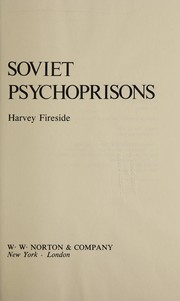 Cover of: Soviet psychoprisons | Harvey Fireside
