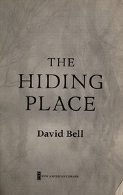 Cover of: The hiding place | David Bell