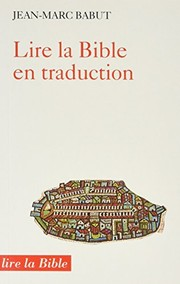 Cover of: Lire la Bible en traduction