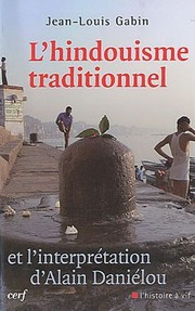 Cover of: L'hindouisme traditionnel et l'interprétation d'Alain Daniélou