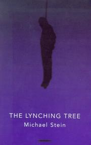 Cover of: The lynching tree | Michael Stein