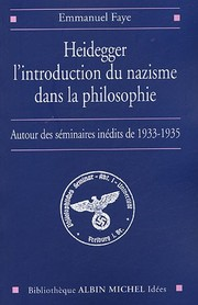 Cover of: Heidegger, l'introduction du nazisme dans la philosophie