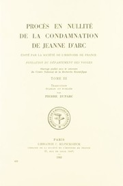 Cover of: Procès en nullité de la condamnation de Jeanne d'Arc