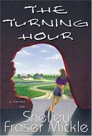 Cover of: The Turning Hour | Shelley Fraser Mickle