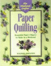 Cover of: The Weekend Crafter: Paper Quilling