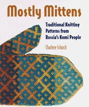 Mostly mittens by Charlene Schurch