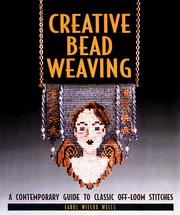 Cover of: Creative Bead Weaving