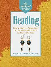 Cover of: The Weekend Crafter: Beading | Paige Gilchrist Blomgren