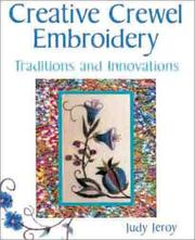 Cover of: Creative Crewel Embroidery | Judy Jeroy