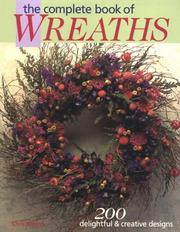 Cover of: The Complete Book of Wreaths | Chris Rankin