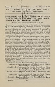 Cover of: Instructions for holding referenda on cotton and fire-cured and dark air-cured tobacco marketing quotas on the 1938 crop | United States. Agricultural Adjustment Administration