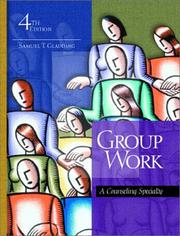 Group Work by Samuel T. Gladding