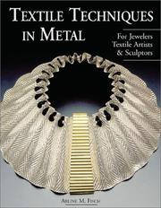 Cover of: Textile Techniques in Metal | Arline Fisch