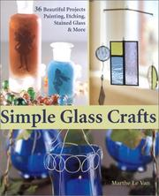Simple Glass Crafts: 36 Beautiful Projects