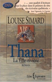 Cover of: Thana La Fille-Riviere