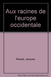 Cover of: Aux racines de l'Europe occidentale
