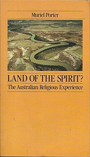 Cover of: Land of the spirit? | Muriel Porter