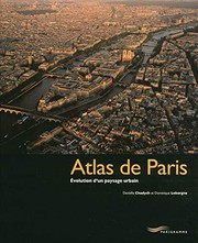 Cover of: Atlas de Paris : Evolution d'un paysage urbain