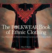 Cover of: The Folkwear Book of Ethnic Clothing | Mary Parker