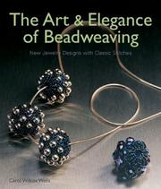 Cover of: The Art & Elegance of Beadweaving