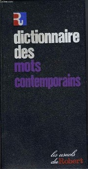 Cover of: Dictionnaire des mots contemporains