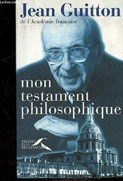 Cover of: Mon testament philosophique