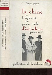 Cover of: La Chine et le règlement du premier conflit d'Indochine