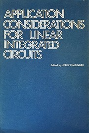 Cover of: Application considerations for linear integrated circuits. |