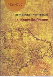 Cover of: La Nouvelle-France, 1524-1760
